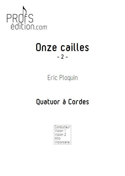 Onze cailles - Quatuor à Cordes - PLOQUIN E. - page de garde
