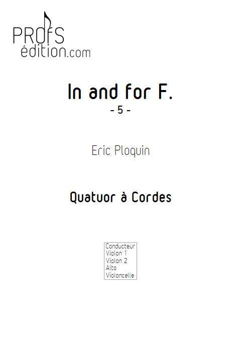 In and for F - Quatuor à Cordes - PLOQUIN E. - page de garde