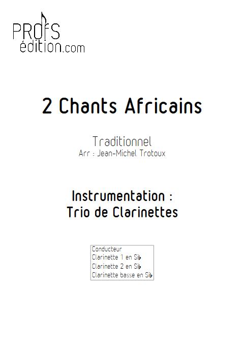 2 Chants Africains - Trio de Clarinettes - TRAD. AFRICAIN - page de garde