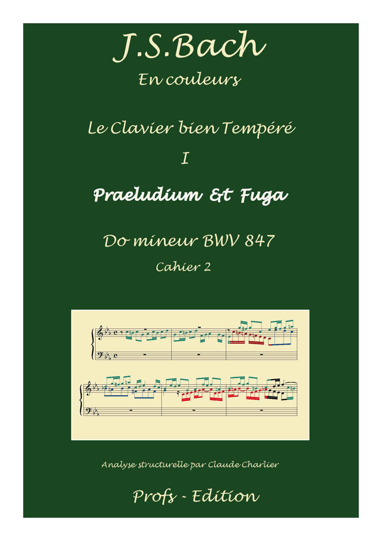 Clavier Bien Tempéré 1 BWV 847 - Analyse - CHARLIER C. - page de garde