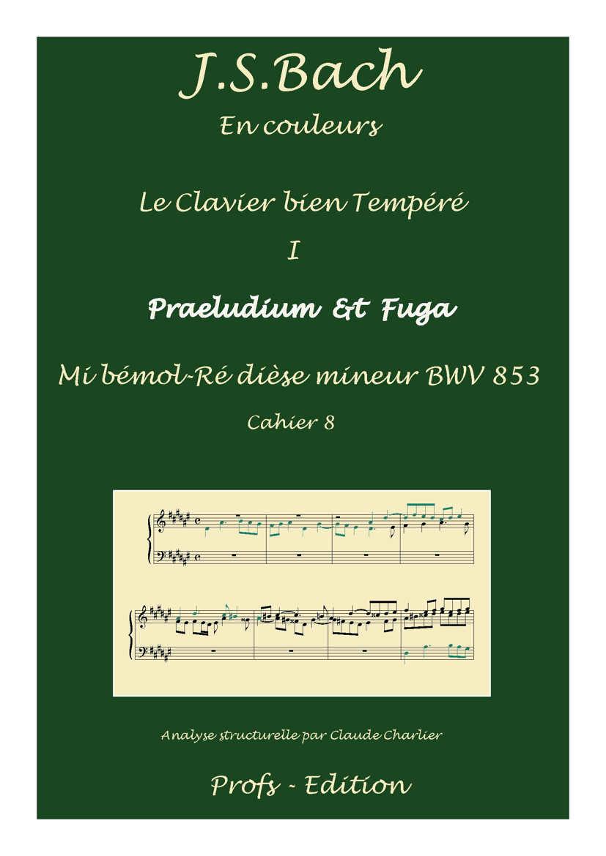 Clavier Bien Tempéré 1 BWV 853 - Analyse - CHARLIER C. - page de garde