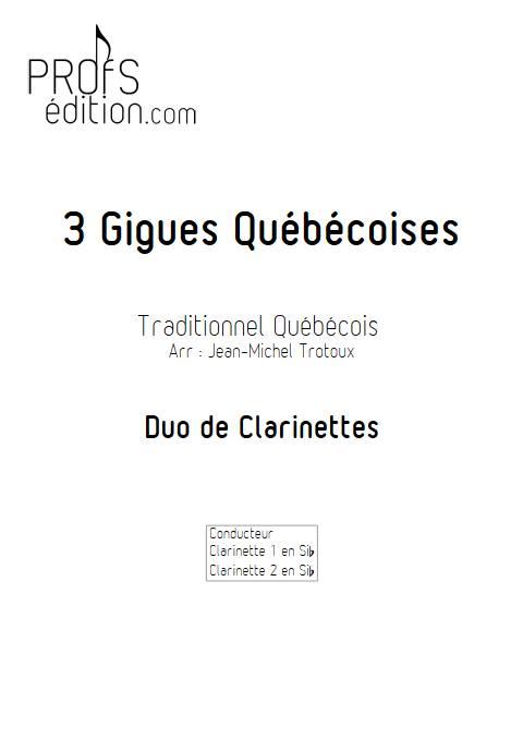 3 Gigues Québécoises - Duo de Clarinettes - TRADITIONNEL QUÉBÉCOIS - page de garde