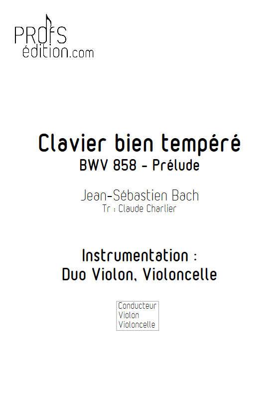 Prelude BWV 858 Clavier bien tempéré - Duo violon violoncelle - BACH J. S. - page de garde