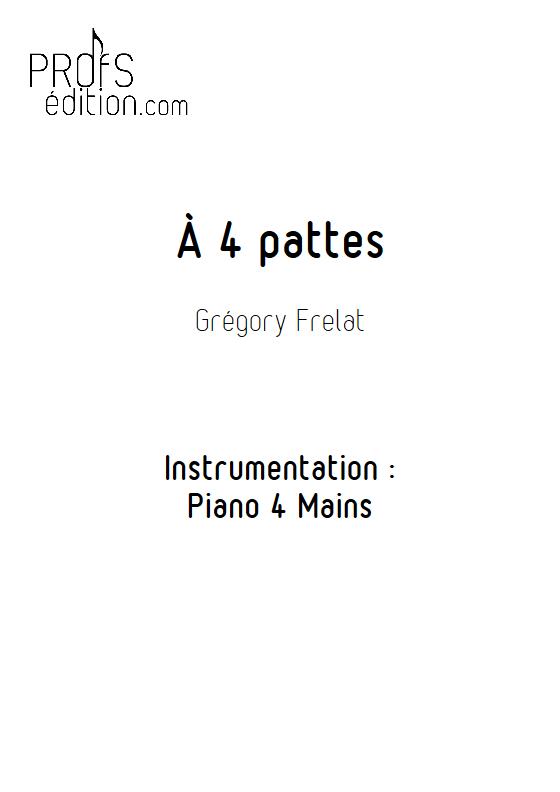 A 4 pattes - Piano 4 Mains - FRELAT G. - page de garde