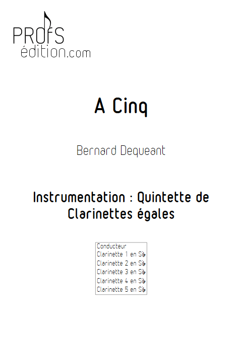 A cinq - Quintette de Clarinettes égales - DEQUEANT B. - page de garde