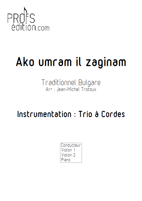 Ako umram il zaginam - Trio 2 Violons et Piano - TRADITIONNEL BULGARE - page de garde
