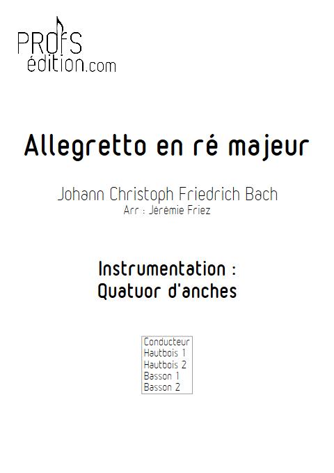 Allegretto en ré majeur - Quatuor d'anches - BACH J. C. F. - page de garde