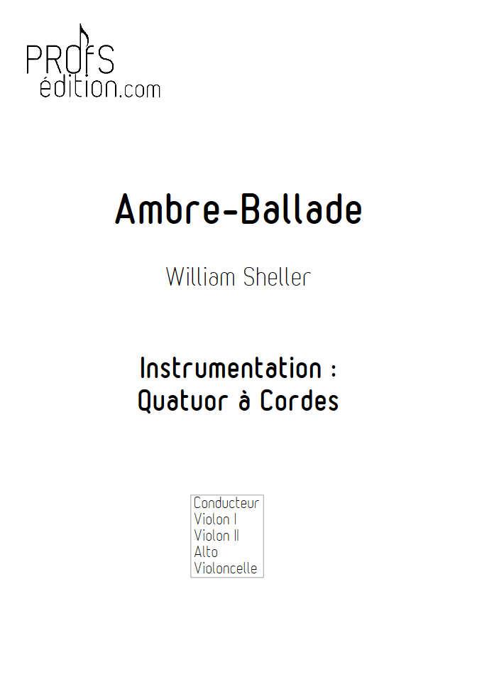 Ambre Ballade - Quatuor à Cordes - SHELLER W. - page de garde
