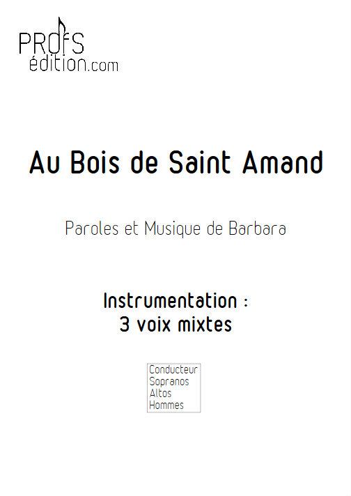 Au Bois de Saint Amand - Chœur 3 voix mixtes - BARBARA - page de garde