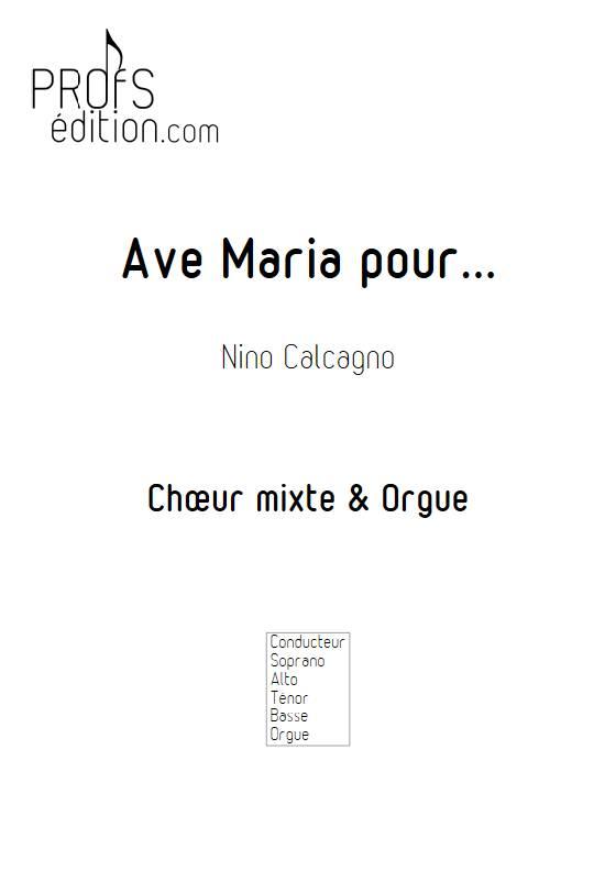 Ave Maria pour... - Chœur mixte et voix - CACAGNO N. - page de garde