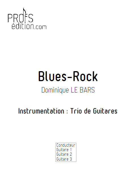 Blues-Rock - Trios Guitare - LE BARS D. - page de garde