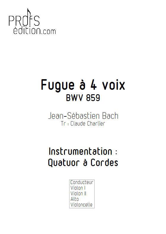 Clavier bien tempéré BWV 859 - Quatuor à Cordes - BACH J. S. - page de garde