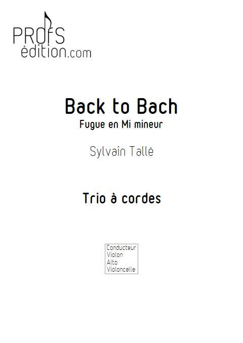 Back to Bach - Trio à cordes - TALLE S. - page de garde
