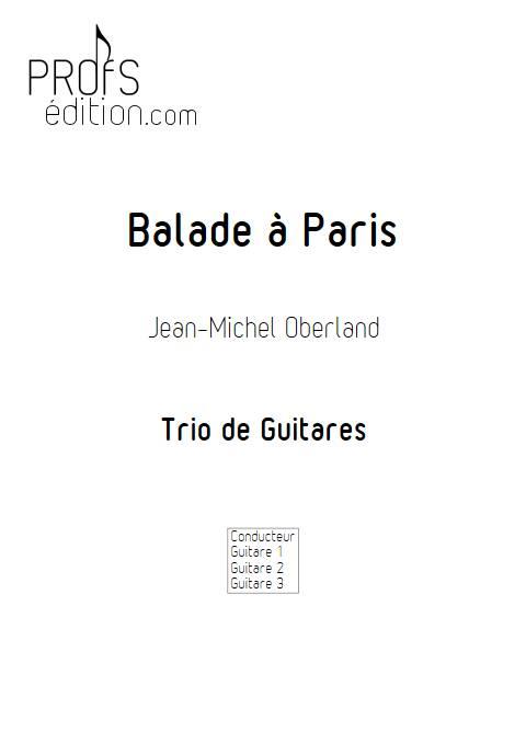 Balade à Paris - Trio Guitares - OBERLAND J.M. - page de garde