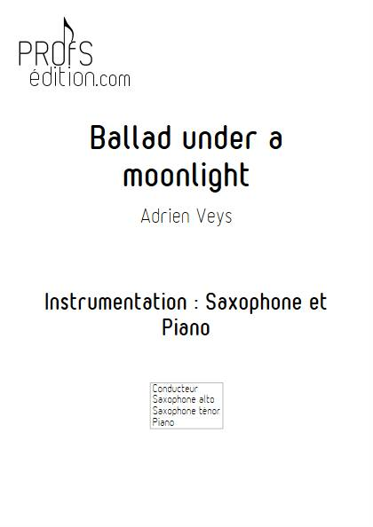 Ballad under a moonlight - Saxophone Piano - VEYS A. - page de garde