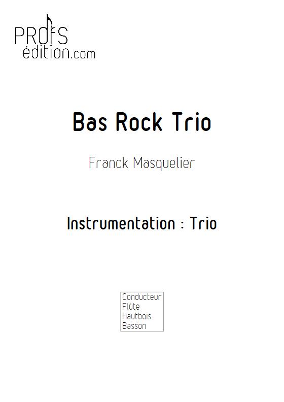Bas Rock Trio - Trio - MASQUELIER F. - page de garde