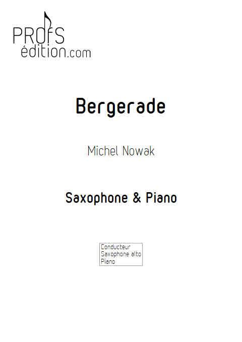 Bergerade - Saxophone Piano - NOWAK M. - page de garde