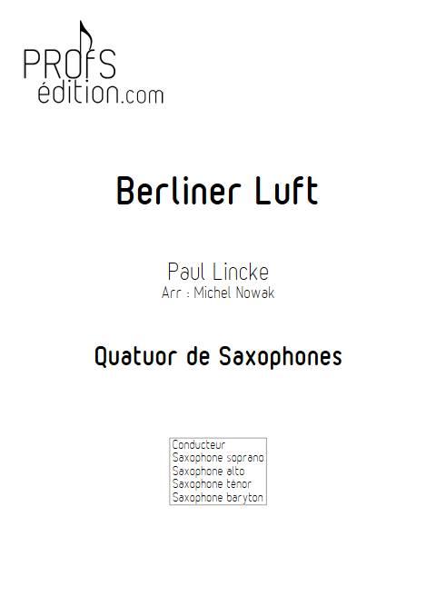 Berliner Luft - Quatuor de Saxophones - LINCKE P. - page de garde