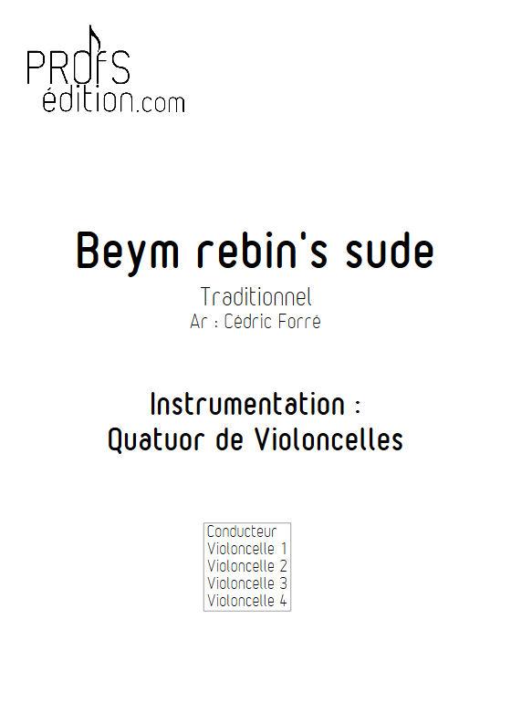 Beym rebin's sude - Quatuor Violoncelles - FORRÉ C. - page de garde