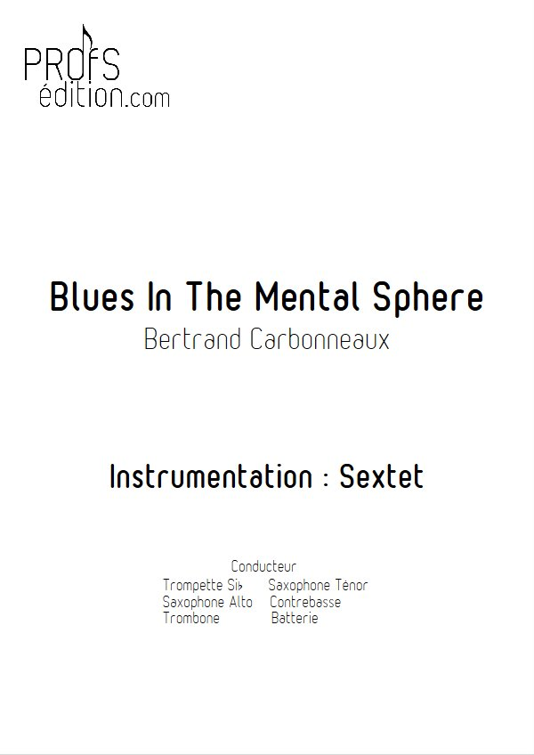 Blues In The Mental Sphere - Sextet Jazz - CARBONNEAUX B. - page de garde