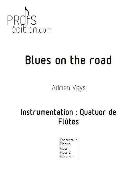 Blues on the road - Quatuor de Flûtes - VEYS A. - page de garde