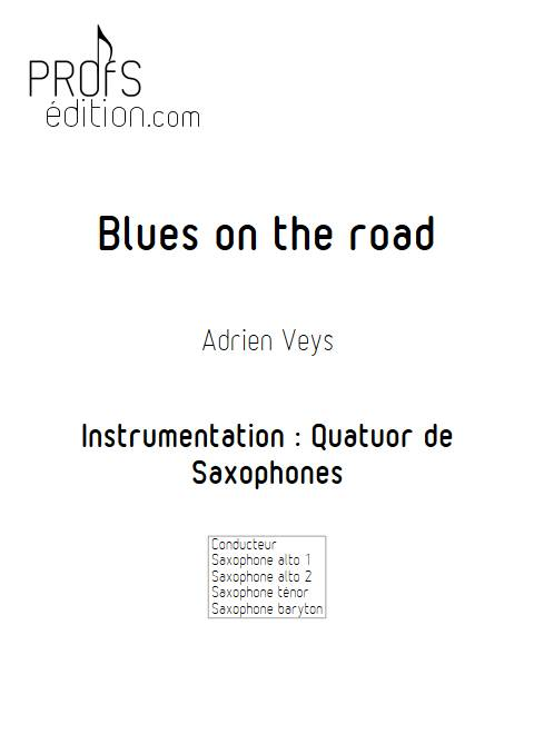 Blues on the road - Quatuor de Saxophones - VEYS A. - page de garde