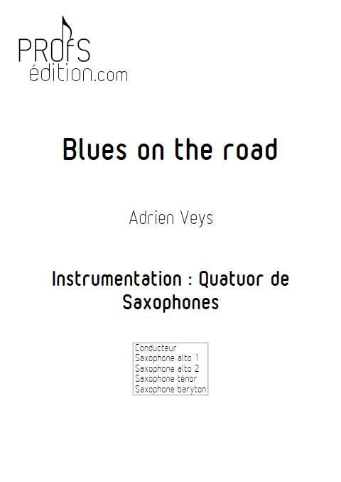 Blues on the road - Quatuor de Saxophones - VEYS A. - page de garde