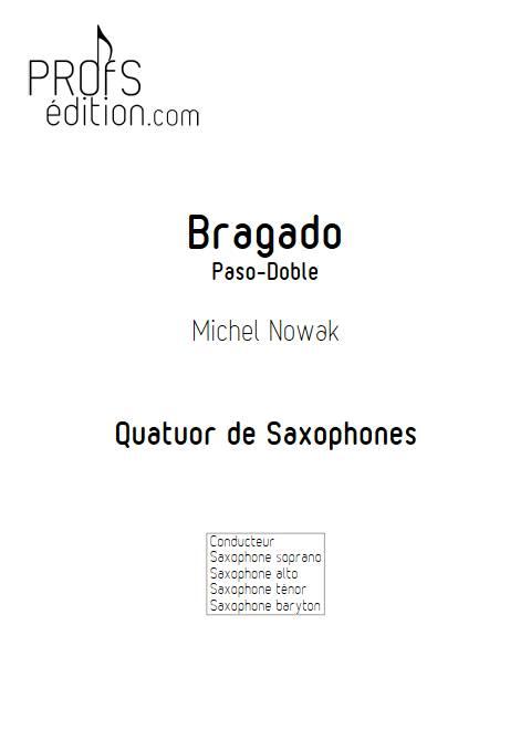 Bragado - Quatuor de Saxophones - NOWAK M. - page de garde