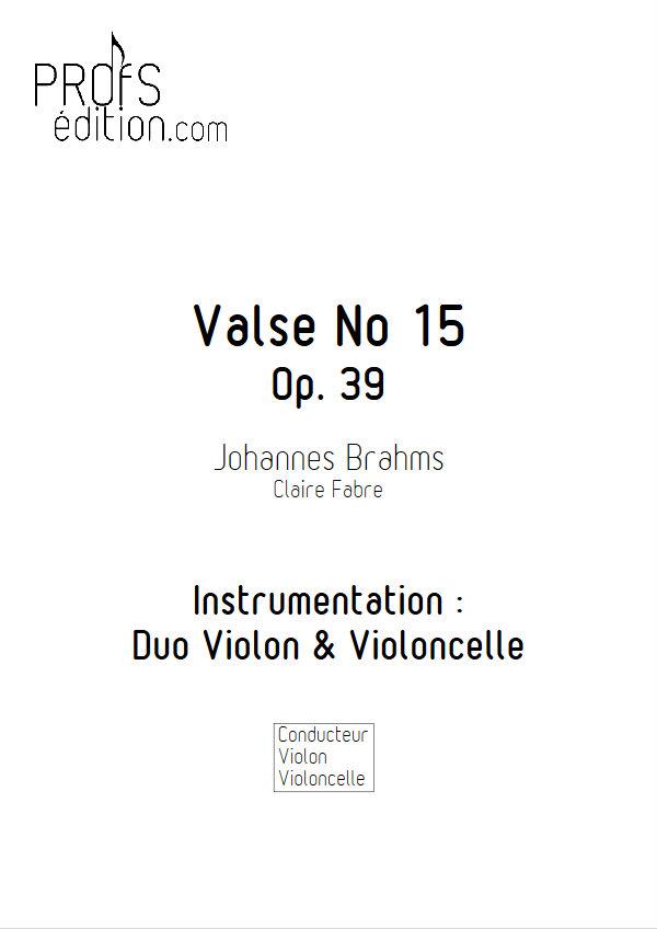 Valse n°15 Opus 39 - Duo Violon Violoncelle - BRAHMS J. - page de garde