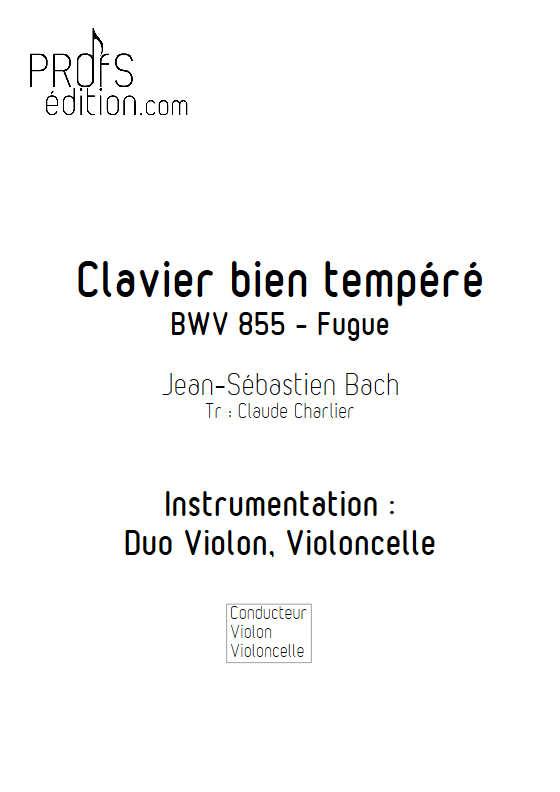 Fugue BWV 855 Clavier bien tempéré - Duo violon violoncelle - BACH J. S. - page de garde