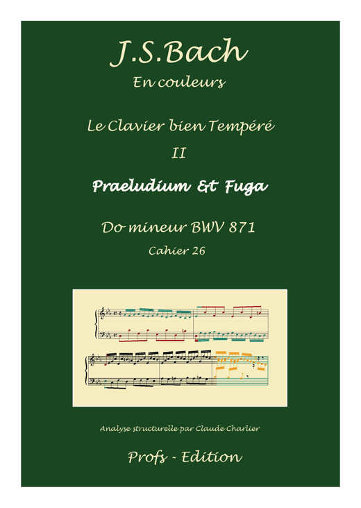 Clavier Bien Tempéré 2 BWV 871 - Analyse - CHARLIER C. - page de garde
