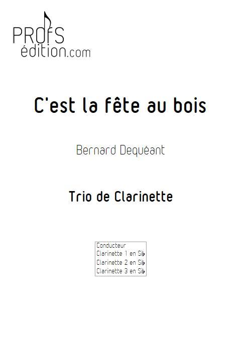 C'est la fête au bois - Trio de Clarinettes - DEQUEANT B. - page de garde