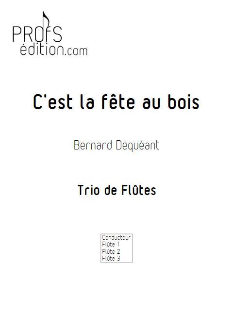 C'est la fête au bois - Trio de Flûtes - DEQUEANT B. - page de garde
