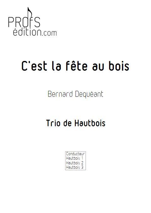 C'est la fête au bois - Trio de Hautbois - DEQUEANT B. - page de garde