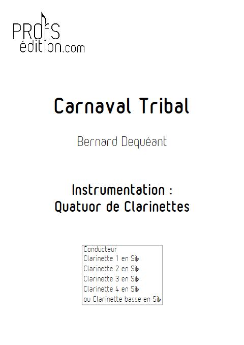 Carnaval Tribal - Quatuor de Clarinettes - DEQUEANT B. - page de garde
