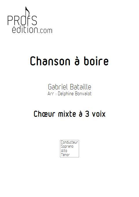 Chanson à boire - Chœur mixte - BATAILLE G. - page de garde