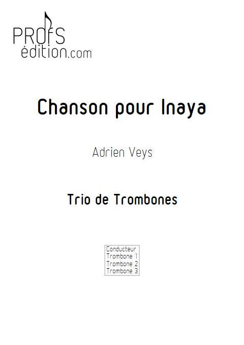 Chanson pour Inaya - Trio de Trombones - VEYS A. - page de garde
