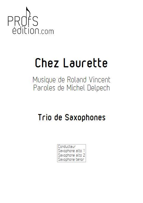 Chez Laurette - Trio Saxophones - ROLAND V. - page de garde
