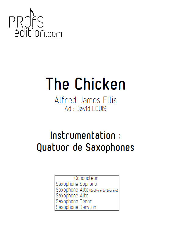 The Chicken - Quatuor Saxophones - ELLIS P. W. - page de garde