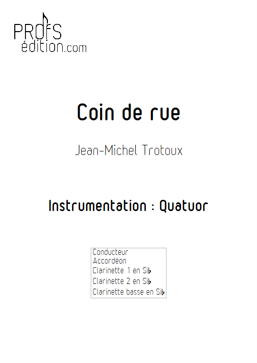 Coin de Rue - Quatuor - TROTOUX J-M - page de garde