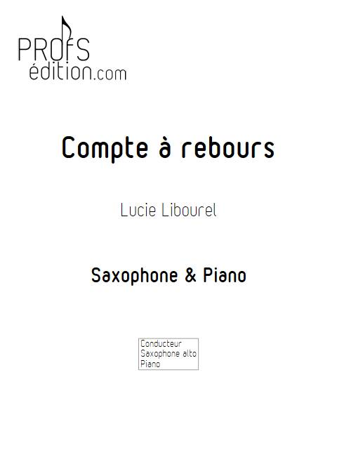 Compte à rebours - Saxophone & Piano - LIBOUREL L. - page de garde