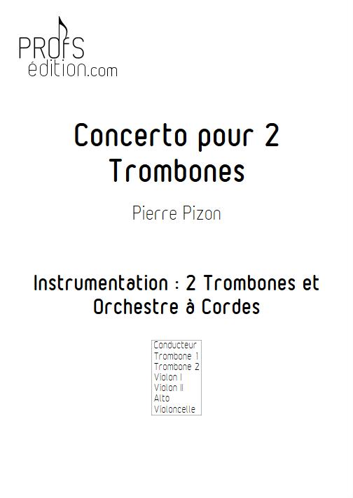 Concerto pour 2 Trombones - Trombones et Orchestre à Cordes - PIZON P. - page de garde