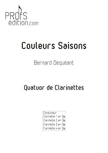 Couleurs Saisons - Quatuor de Clarinettes - DEQUEANT B. - page de garde