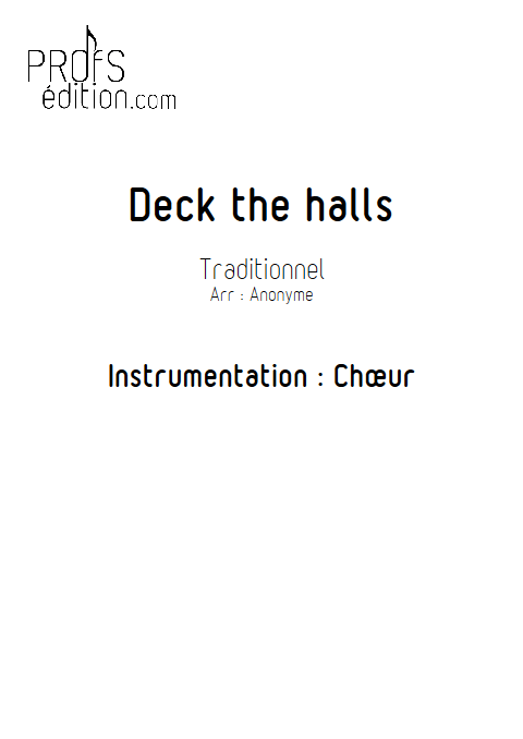 Deck the halls - Chœur seul - TRADITIONNEL - page de garde