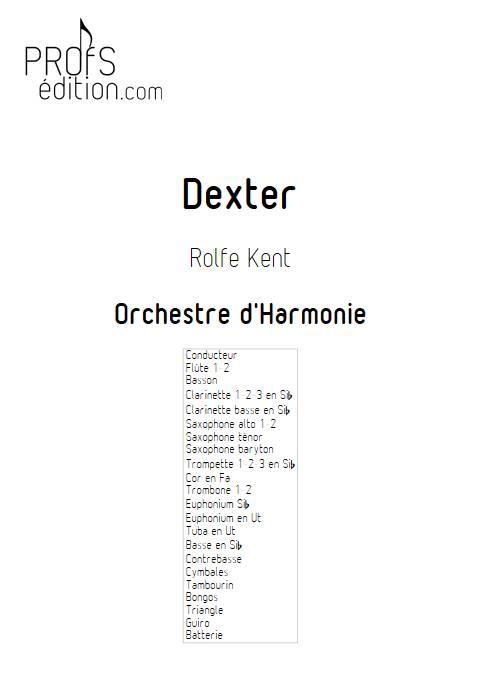 Dexter - Orchestre d'Harmonie - KENT R. - page de garde