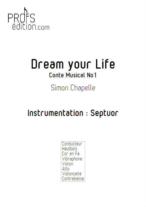 Dream Your Life - Septuor - CHAPELLE S. - page de garde