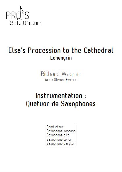 Elsa's Procession to the Cathedral (Lohengrin) - Quatuor de Saxophones - WAGNER R. - page de garde