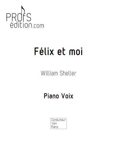 Félix et moi - Piano Voix - SHELLER W. - page de garde