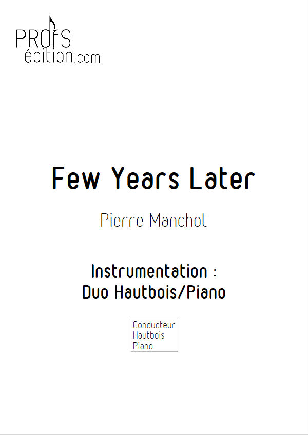 Few years Later - Duo Hautbois & Piano - MANCHOT P. - page de garde