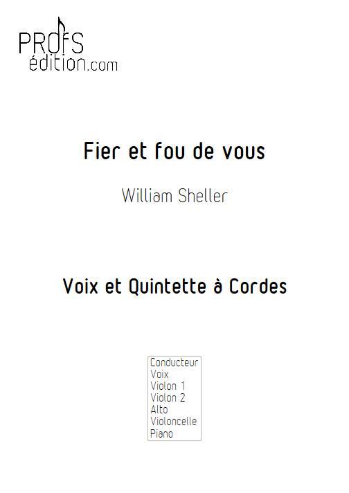 Fier et fous de vous - Chant et Quintette à Cordes - SHELLER W. - page de garde